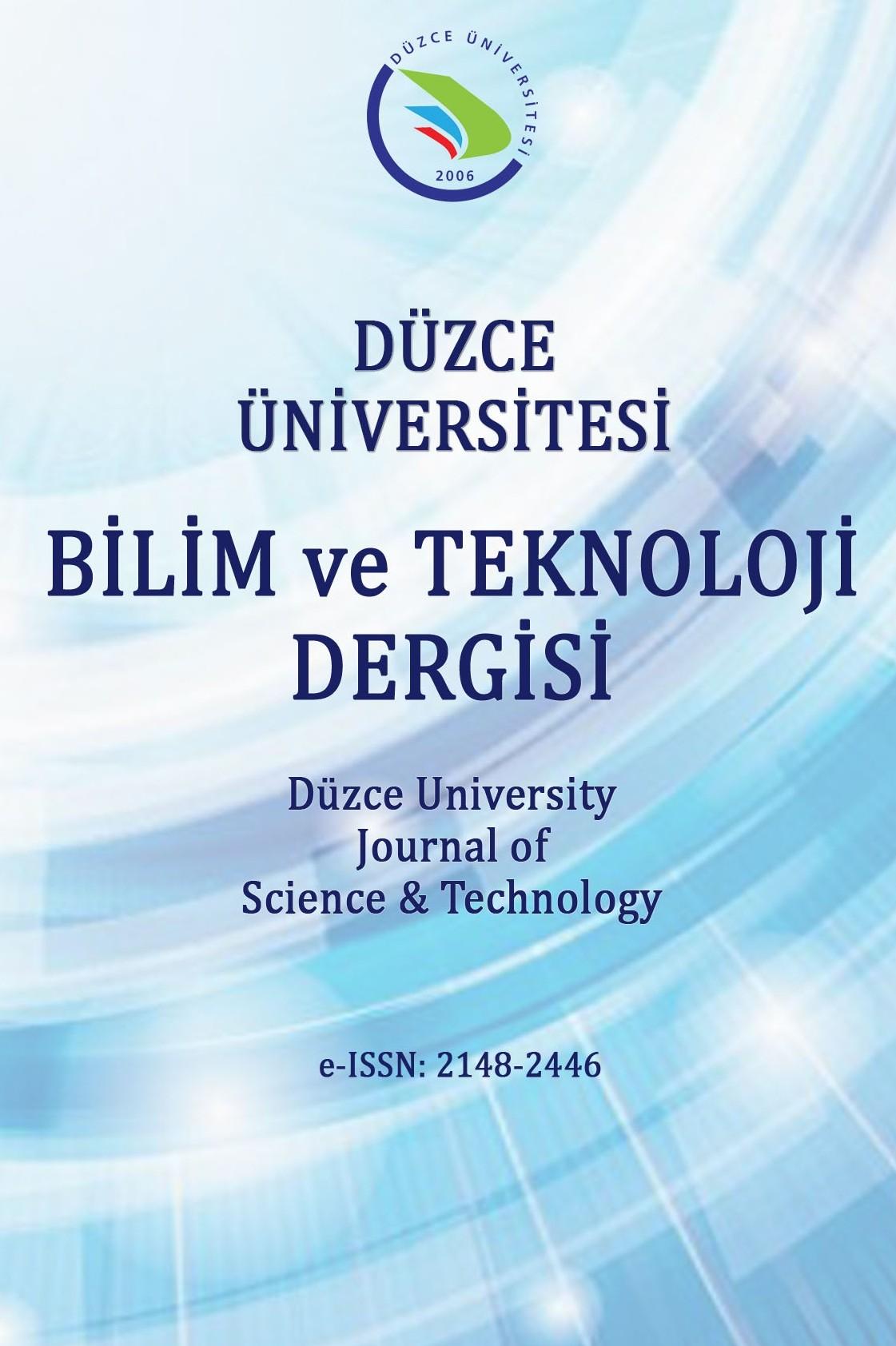 Duzce University Journal of Science & Technology
